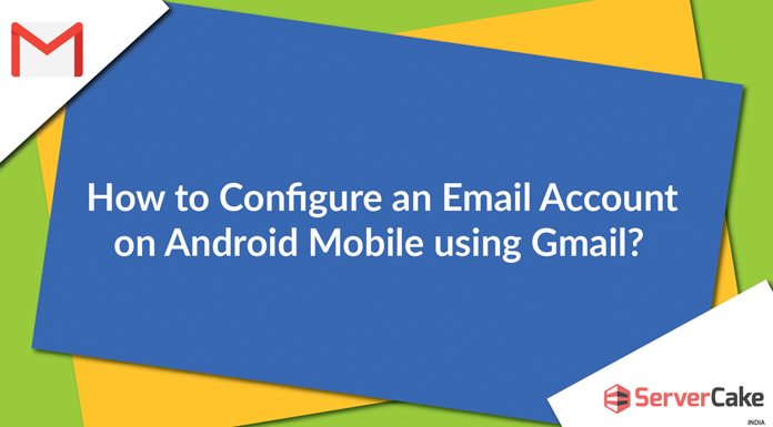 Email Account on Android mobile using Gmail