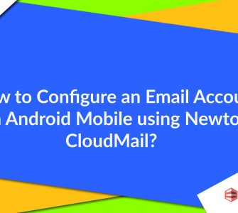 Email Account on Android mobile using Newton Mail