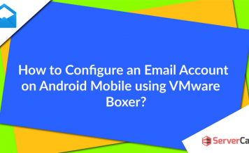 Configure an Email Account on Android Mobile using VMware Boxer