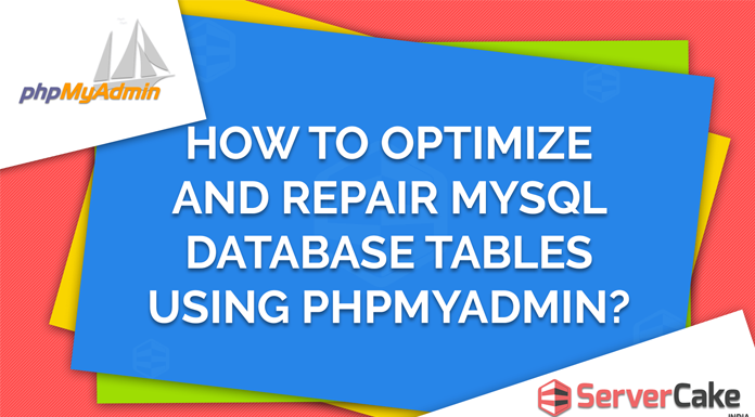 Optimize and Repair Tables(MySQL) Database in phpMyAdmin