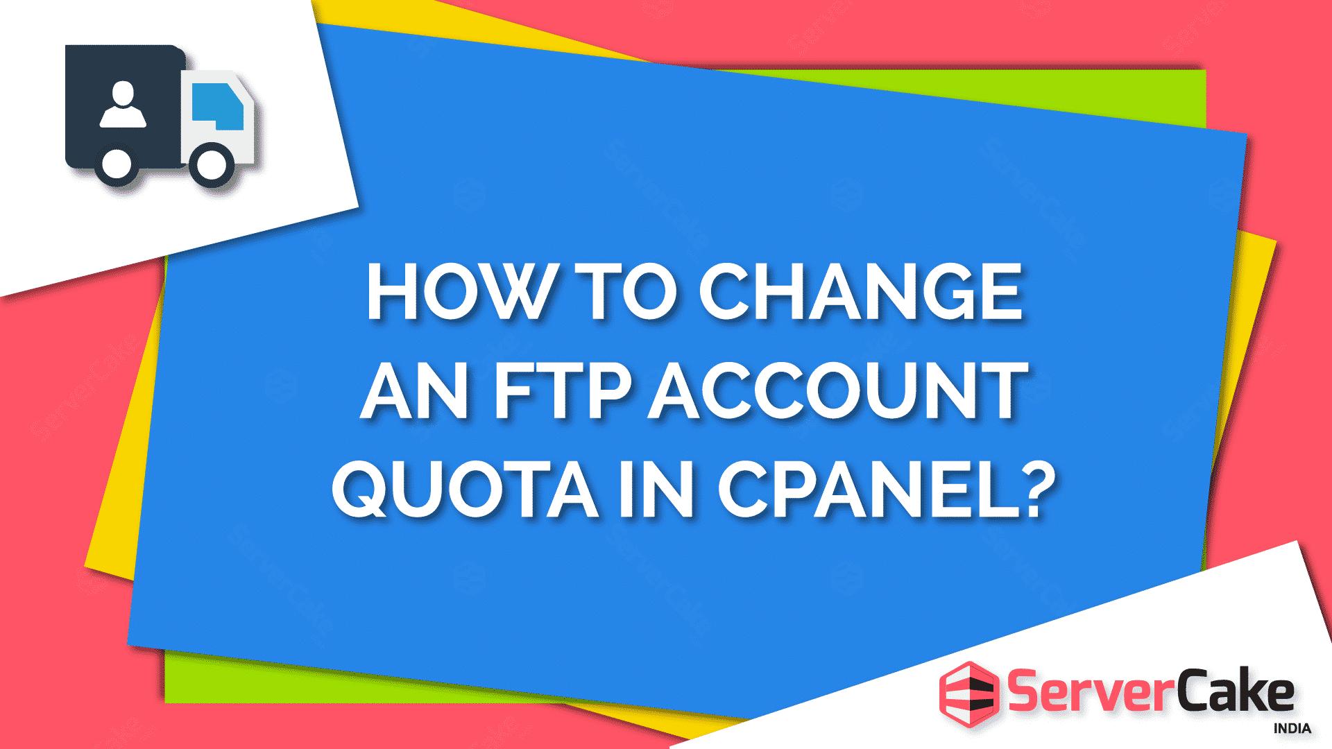 Change an FTP account