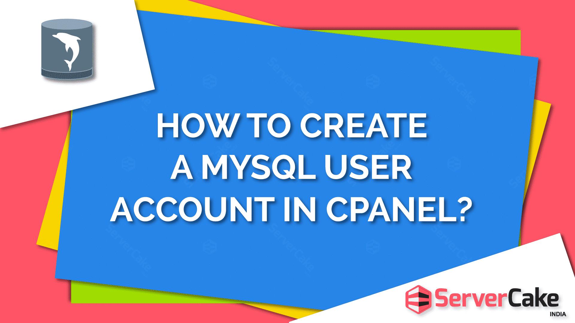 Create a MySQL user account