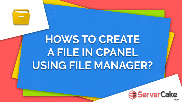 How to create a file in cPanel using File Manager