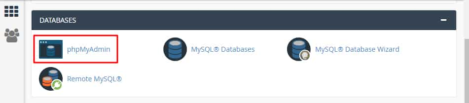 Go to Database Section and Select phpMyAdmin.