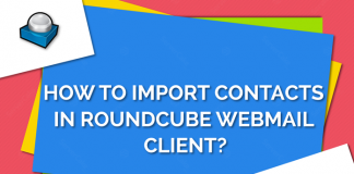 How to Import contact in Round cube web mail client