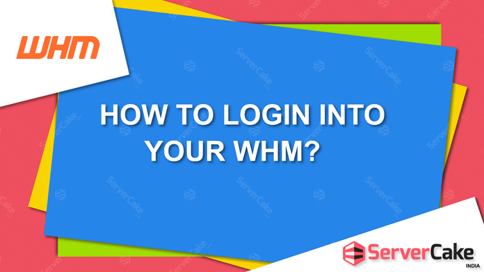 How to login into your WHM