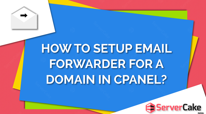 Setup Email Forwarder in cPanel