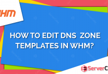 Edit Zone Templates in WHM