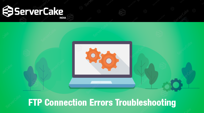 FTP connection errors Troubleshooting