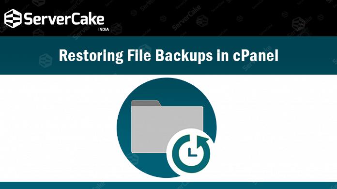 Restoring File Backups in cPanel